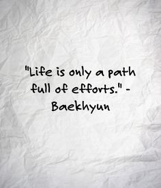 EXO QUOTES - baekhyun Want more kpop? Check out my other account all about kpop: