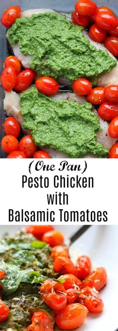 Easy One Pan Pesto Chicken with Balsamic Tomatoes!