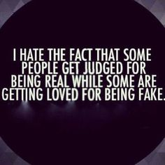 Meilleurs Citations De Jalousie : Fake Family Quotes I hate the fact that some people get judged for being real wh… True Quotes, Great Quotes, Motivational Quotes, Funny Quotes, Inspirational Quotes, Quotes Quotes, Mask Quotes, Funny Sms, Honest Quotes