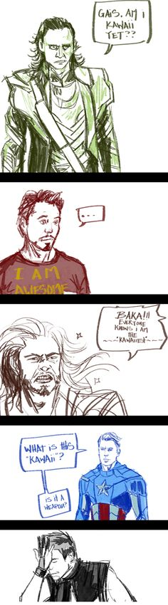 Loki don't worry, you are very kawaii!! Oh Thor you are also kawaii when you aren't calling Loki an idiot...