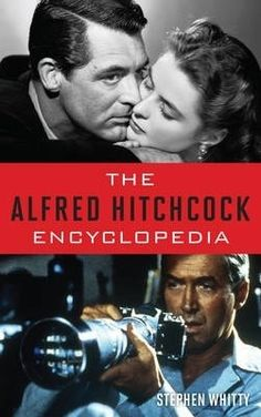 The Alfred Hitchcock encyclopedia / Stephen Whitty.