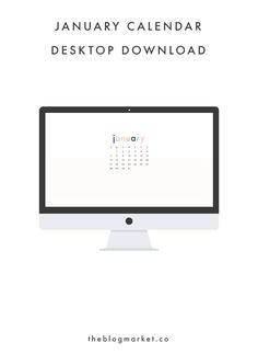 January Desktop Down