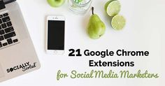 In this post we share 21 Top Google Chrome Extensions to help you manage your social media marketing. These extensions will help you to be more productive!