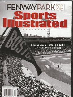 B+W Fenway Park 100th Anniversary Sports Illustrated « Library User Group