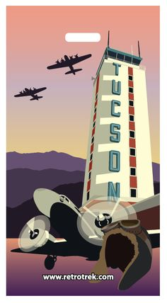 This poster and promotional image for Tucson, Arizona, is actually a current-day creation made to look vintage. #poster #Tucson #Arizona #airplanes