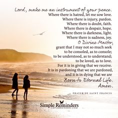 """""""Lord make me an instrument of your peace"""" by Saint Francis"""