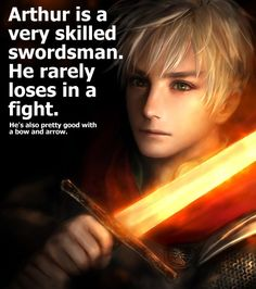 I love, love, LOVE this idea. I personally think Arthur would be quite a good fighter - and not afraid to get right into close quarters, even if he is a good archer. And the picture looks amazing, too :)