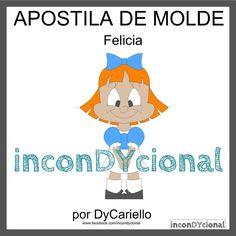 >> Apostila digital de molde da Felicia [conforme imagem], para ser feito em feltro/tecido.  >> Vem com os personagens que estão na imagem! Nesta mesma posição! http://incondycional.iluria.com/pd-43a227-apostila-digital-de-molde-da-felicia.html?ct&p=1&s=1