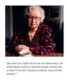 Miep Gies, who hid Anne Frank and her family from the Nazis during WWII.  She was also responsible for preserving Anne Frank's diary and delivering it to her father Otto Frank, who was the sole survivor in the family. Gies received many honors, including knighthood in the Netherlands.  She died in 2010 at the age of 100// (scheduled via http://www.tailwindapp.com?utm_source=pinterest&utm_medium=twpin&utm_content=post342633&utm_campaign=scheduler_attribution)