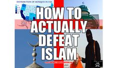 Read: How to actually defeat Islam. Guaranteed. http://www.firebreathingchristian.com/archives/10752