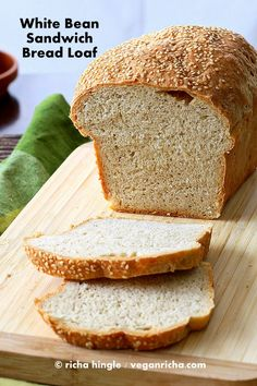 White Bean Sandwich Bread Loaf. Vegan Recipe - Vegan Richa. I need to try this with jules flour