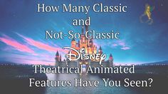 How Many Disney Movies Have You Actually Seen?