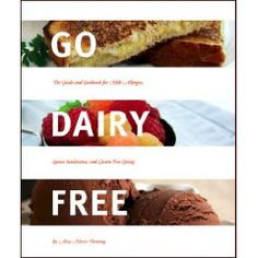 Go Diary Free recipes. Because my doctor says I have to be dairy free for 2 weeks. :(
