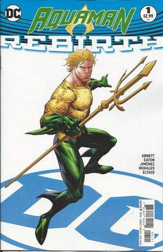 DC Aquaman Rebirth comic issue 1 Limited variant