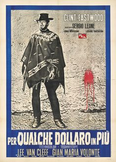 The original artwork for the Italian poster of Sergio Leone's For A Few Dollars More