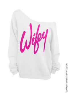 Wifey White with Pink Slouchy Oversized by DentzDesign on Etsy #wife #bride #bridetobe #soontobemrs #husband #hubby #groom #wedding #married #love #life #happy #home #top #sweater #sweatshirt #hoodie #tshirt #matching #couple