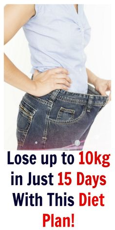 http://theimprovementclub.com/you-can-lose-up-to-10-kg-in-just-15-days-with-this-diet-plan/