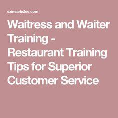 Waitress and Waiter Training - Restaurant Training Tips for Superior Customer Service