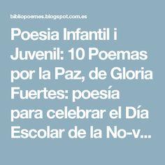Poesia Infantil i Juvenil: 10 Poemas por la Paz, de Gloria Fuertes: poesía para celebrar el Día Escolar de la No-violencia y la Paz
