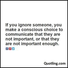 18 Best Ignoring Someone Quotes Images Thinking About You