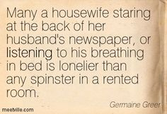 Ex Quotes, Life Quotes, Second Wave Feminism, Germaine Greer, Typewriter, Anonymous, Role Models, Girl Power, Quotations