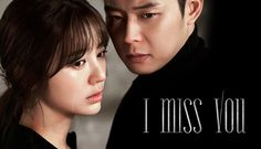 Missing You / Also Known As: I Miss You. I'm not a super fan of either Yoon Eun Hye or Park Yoochun. I've liked them in a drama before but that's about it. Missing You Korean Drama, Korean Drama Movies, Korean Dramas, Korean Actors, I Miss You Kdrama, I Miss You Korean, Kpop, Lee So Yeon, Yoon Eun Hye