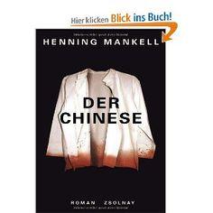 Der Chinese: Roman: Amazon.de: Henning Mankell, Wolfgang Butt: Bücher