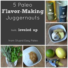 Create huge flavor with these 5 Paleo Flavor-Making Juggernatus! Essential ingredients for big flavors. http://stupideasypaleo.com/2013/10/08/5-paleo-flavor-making-juggernauts/ #cooking #paleo #glutenfree