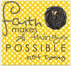Faith... Cute little note for a sunshine box. :)