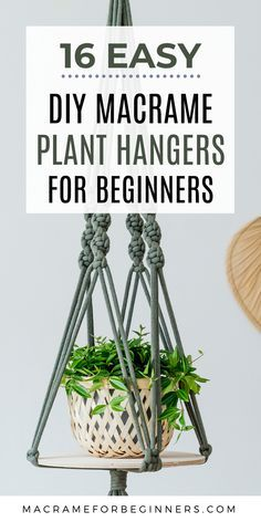 One of the easiest Macrame projects to get started with is a plant hanger. Decorate your house on a budget with 16 easy DIY Macrame plant hangers for beginners! Macrame Plant Hangers, Macrame Plant Hanger Patterns, Macrame Wall Hanging Diy, Macrame Plant Holder, Macrame Art, Plant Holders, Macrame Knots, Crochet Plant Hanger, Free Macrame Patterns