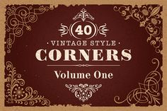 40 Vector Vintage Style Corners Set by digiselector on Creative Market
