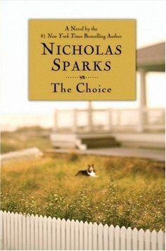 The Choice by Nicholas Sparks, BookLikes.com #books