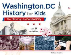 Chronicling the rich and fascinating history of Washington, DC, this useful resource for teachers and parents, reveals to young readers the citys remarkable past through 21 hands-on activities. Childr