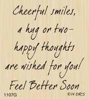 Cheerful Smiles Get Well Greeting Rubber Stamp By DRS Designs - monday deal apple Get Well Poems, Get Well Prayers, Get Well Soon Quotes, Get Well Messages, Get Well Wishes, Get Well Sayings, Funny Get Well Cards, Greeting Card Sentiments, Les Sentiments