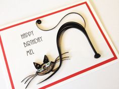Handmade paper quilled Birthday or Good luck  black cat card. Add any name, date or occasion