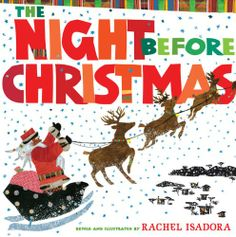 Caldecott Honor winner Rachel Isadora sets this beloved poem in Africa, capturing the anticipation and excitement of Christmas in her stunning collages. Children will pore over the enchanting artwork brimming with special touches like traditional African toys and a Santa who sports dreadlocks as they chime along with the familiar rhyming text.