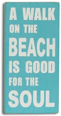 Walk on the Beach...kinda says it all!