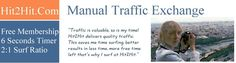 Manual traffic exchange. Improve site promotion and free advertising, websites promotion, free... HIT2HIT.COM Quality traffic at Hit2Hit, where traffic is exchanged manually, get your sites seen! Promote your business opportunity, free advertising, Manual Traffic Exchange, web site promotion, more free web site traffic. Traffic site.