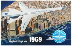 Boeing 2707 Supersonic Transport - Beginning in 1969 - We're still waiting.....