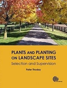 Plants and Planting on Landscape Sites: Selection and Supervision free download by Peter Thoday ISBN: 9781780646190 with BooksBob. Fast and free eBooks download.  The post Plants and Planting on Landscape Sites: Selection and Supervision Free Download appeared first on Booksbob.com.