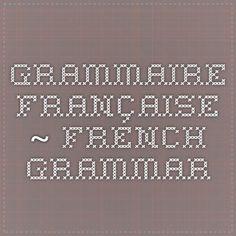 Grammaire française ~ French Grammar
