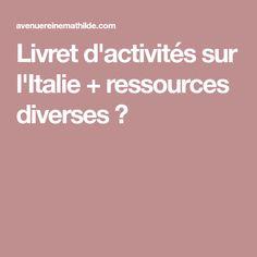 Livret d'activités sur l'Italie + ressources diverses ⋆