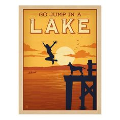Go Jump In A Lake! - It might be a slightly over-used expression, but you have to admit that it makes for a nice print! Decorate your favorite lake house, lodge, or happy place with this cheerful print. well, you know! Lake Quotes, National Park Posters, National Parks, Lake Decor, Lake Art, Lake Signs, Lake Cabins, Lake Cottage, Hand Illustration