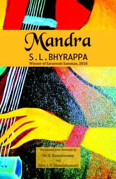 Mandra is a novel by Kannada writer S L Bhyrappa for which he was awarded the Saraswati Samman for the year 2010.'Mandra' is one of the most acclaimed epic novels of Bhyrappa.The novel was published by Sahitya Bhandara in the year 2002.