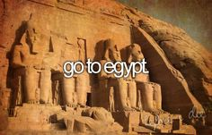 go to egypt. - bucket list | before i die