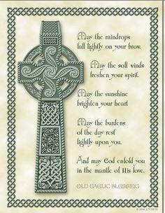 Celtic Cross and Gaelic Blessing Celtic Symbols, Celtic Art, Celtic Crafts, Celtic Crosses, Irish Symbols, Gaelic Blessing, Irish Prayer, Irish Quotes, Irish Sayings