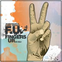F.U. (Fingers Up) Featuring Blu by Wordsworth on SoundCloud