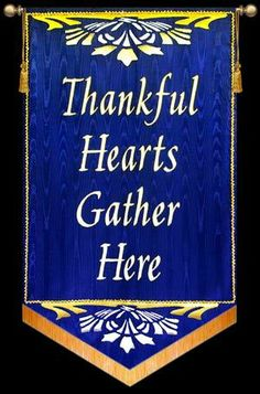 Free Church Banners | Thankful Hearts Gather Here - Blue Scroll : church banner design
