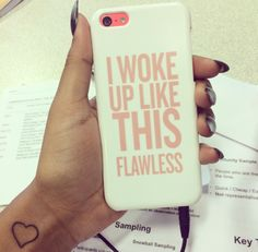 I woke up like this...FLAWLESS
