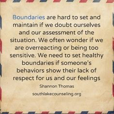 Boundaries are hard to set and maintain if we doubt ourselves and our assessment of the situation. We often wonder if we are overreacting or being too sensitive. We need to set healthy boundaries if someone's behaviors show their lack of respect for us an Boundaries Quotes, Lack Of Respect, Setting Boundaries, Out Of Touch, Codependency, Assertiveness, Narcissistic Abuse, Narcissistic Mother In Law, Emotional Abuse